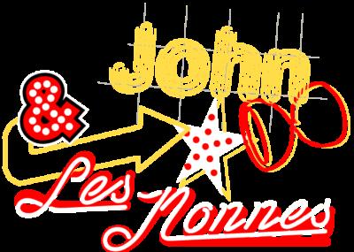 John & les Nonnes - Cie Un de ces 4